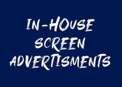 Screen Ads: In-House Advertisements